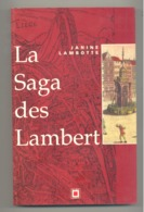 """Livre """" La Saga Des Lambert """" LIEGE Par Janine Lambotte - RTBF Editions 1991 (SL) - Belgium"""
