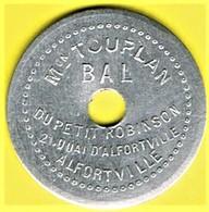 Nécessité - Jeton De Bal - TOURLAN - Alfortville (94) - Monétaires / De Nécessité