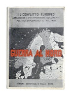WWII - Guerra Al Nord - Documenti Politici Diplomatici E Militari - 1^ Ed. 1941 - Libros, Revistas, Cómics