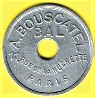 Nécessité - Jeton De Bal - BOUSCATEL - Paris 5ème - Monétaires / De Nécessité