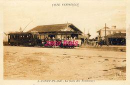 66 - Canet-Plage - La Gare Des Tramways - Canet Plage