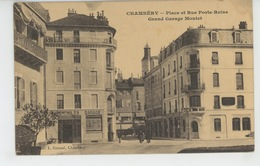 CHAMBERY - Place Et Rue Porte Reine - GRAND GARAGE MONTET - Chambery