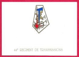 Carte De Voeux - 44ème  Régiment De Transmissions - Mutzig - Militaria