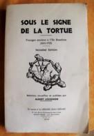 Ile De La Réunion. Voyages Anciens à L'Ile Bourbon 1611-1725 Albert Lougnon. Ed. Gerard 1970 - Histoire