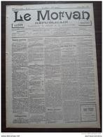 1898 Journal LE MORVAN REPUBLICAIN - PREMIERE ANNÉE N° 18 - LISTE DES DÉLÉGUÉS SÉNATORIAUX - Documents Historiques