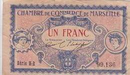 1 FRANC CHAMBRE DE COMMERCE DE MARSEILLE / RARE ET TTBE - Chambre De Commerce