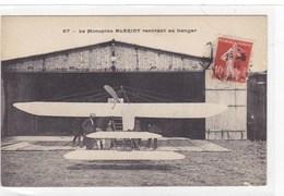 Le Monoplan Blériot Rentrant Au Hangar - ....-1914: Vorläufer
