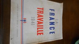 Livre La France Nouvelle Travaille 1941  24/31 Propagande De Pétain Couverture Avec Défauts Intérieur Jauni Mais TBE - Autres