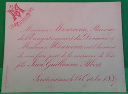 XIX° FAIRE PART NAISSANCE . SOUSTONS ( Landes ) . MOURCEAU RECEVEUR DES DOMAINES . JEAN GUILLAUME ALBERT 14 OCT. 1887 - Naissance & Baptême