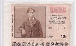 LOTERIE NATIONALE / MARSEILLE / CHANGE DE LA BOURSE 1986 / TRANCHE LAUTREAMONT / RARE + - Billets De Loterie