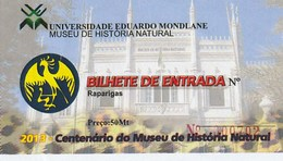 TICKET - ENTRADA / MUSEU DE HISTORIA NATURAL - UNIVERSIDADE EDUARDO MONDALNE - MOZAMBIQUE - Tickets D'entrée
