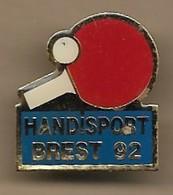Pin's Handisport Brest 1992 Ping-pong Tennis De Table - Tennis De Table