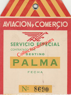 "Billet De Transport De Bagages Aviaco à Destination De Palma Année 1954 ""Aviacion Y Comercio"" - Europe"