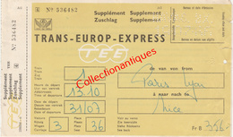 Billet Trans-Europ-Express Juillet 1966 De Paris Lyon à Nice - Europe