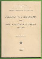Catálogo Dos Serviços Geológicos De Portugal 1865-1968 - Other
