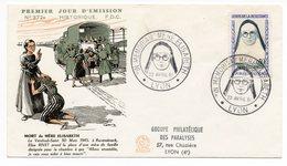 FDC France 1961 - Héros De La Résistance Mère Elisabeth YT 1291 - Lyon - 1960-1969