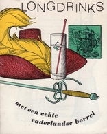Longdrinks Met Een Echte Vaderlandse Borrel - Vers 1960 - Cuisine & Vins