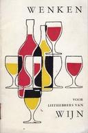 Wenken Voor Liefhebbers Van Wijn (Astuces Pour Les Amateurs De Vin) - Vers 1960 - Cuisine & Vins