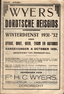 Wyers Dordtsche Reisgids - Winterdienst 1931-1932 Voor Spoor, Boot, Veer, Tram En Autobus - Tourisme