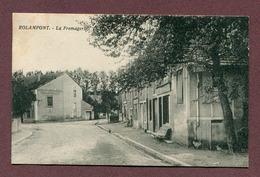 "ROLAMPONT  (52) : "" LA FROMAGERIE "" - Montier-en-Der"