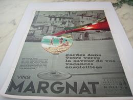 ANCIENNE PUBLICITE SAVEUR DE VOS VACANCE LES VIN MARGNAT 1964 - Alcools