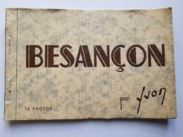 25 DOUBS BESANCON Carnet De 12 Cartes Photos  Editeur Yvon - Besancon