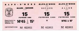 Billet De Transport Aller Retour GRENOBLE - L'ALPE D'HUEZ 15 Février 1968 Jeux Olympiques D'hiver Grenoble BOBSLEIGH à 4 - Bus