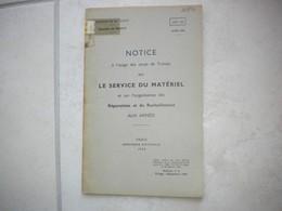 MANUEL MILITAIRE De 1953 LE SERVICE DU MATÉRIEL Réparations Et Ravitaillement - Equipement