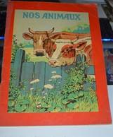 Rare Livre Dessin Type épinal Nos Animaux - Livres, BD, Revues