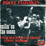 Polly Flosskin - Sailin'on The Océan - Vogue V 451801 - 1971 - - Country & Folk