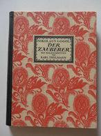 Nikolaus Gogol - Der Zauberer Mit Holzschnitten Von Karl Thylmann /  éd. Kurt Wolff Verlag - Livres, BD, Revues