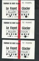 3 Tickets Du Tramway Du Mont Blanc Le Fayet- Glacier (Haute Savoie) - Tranvías