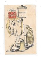 CPA Fantaisie, Humoristique : A Moi, La Terre M'abandonne,  Ivrogne, - Tarjetas De Fantasía