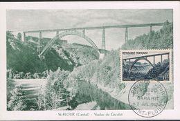 """FRANCE : Carte Postale Avec TàD """"1er Jour Viaduc De Garabit - SAINT-FLOUR : 5 Juillet 1952"""" - PRIX FIXE - - Saint Flour"""