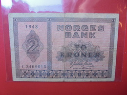 NORVEGE 2 KRONER 1943 CIRCULER (B.6) - Noorwegen