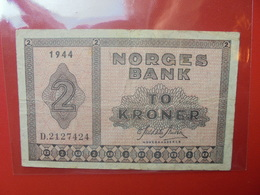 NORVEGE 2 KRONER 1944 CIRCULER (B.6) - Noruega