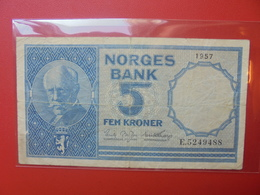 NORVEGE 5 KRONER 1957 CIRCULER (B.6) - Noruega