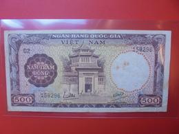 VIETNAM(SUD) 500 DÔNG 1964 CIRCULER (B.6) - Vietnam