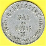 Nécessité - Jeton De Bal - CABRESPINE - Paris 5ème - Monétaires / De Nécessité