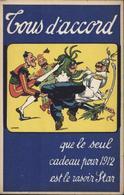 CPA Publicitaire Tous D'accord Que Le Seul Cadeau Pour 1912 Est Rasoir Star Lochard Acheté Quinard Paris - Publicité