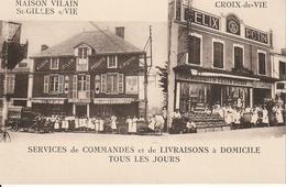 CPA 85 -- SAINT GILLES CROIX DE VIE -- Maison VILAIN Et Félix Potin - Très Belle Animation - Saint Gilles Croix De Vie