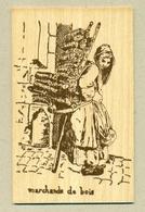 3) Carte En Bois Map In Wood Marchande De Bois Wood Merchant Grignon Créations Modèle Déposé Les Petits Métiers..B.Etat - Non Classificati