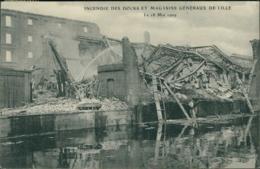 59 LILLE / Incendie Des Docks Et Magasins Généraux 18 Mai 1909 / - Lille