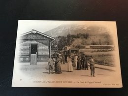 47 - Chemin De Fer Du Mont Revard - La Gare De PUGNY CHATENOD - Sonstige Gemeinden