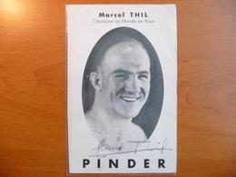 CPA - Marcel Thil -Champion De Monde De Boxe - Autographe - Pinder - Unis-Sport Paris - Boxsport