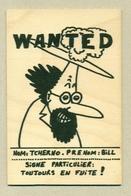 5) Carte En Bois Map In Wood Wanted Personnage Tintin ???  Création Mamuse 07230 St-Genest Modèle Déposé Fabriqué France - Postales