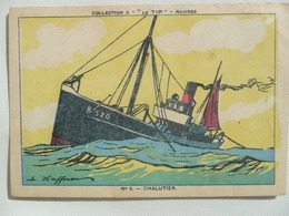 """CPA -  Collection A """"Le Tip"""" Navires - N° 6 Chalutier - Illustr. Haffner - Tip Remplace Le Beurre - Advertising"""