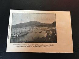 SAINT PIERRE De La MARTINIQUE Et La Montagne PELEE Quelques Jours Avant La Catastrophe Du 8 Mai 1992 - Martinique