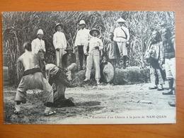 CPA - 102. Exécution D'un Chinois à La Porte De Nam-Quan - Non Circulée - Viêt-Nam