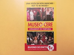 BIGLIETTO MUSEO DELLE CERE STRUMENTI DI TORTURA REPUBBLICA DI SAN MARINO BUONO SCONTO CON CARTINA - Biglietti D'ingresso
